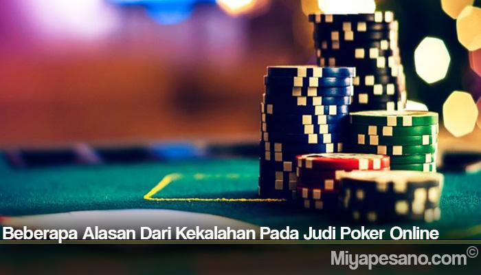 Beberapa Alasan Dari Kekalahan Pada Judi Poker Online