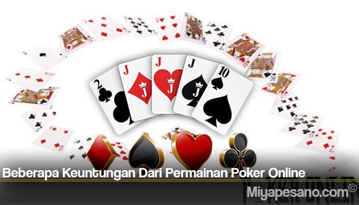 Beberapa Keuntungan Dari Permainan Poker Online
