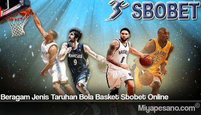 Beragam Jenis Taruhan Bola Basket Sbobet Online