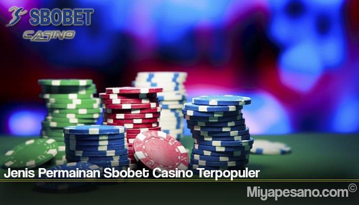 Jenis Permainan Sbobet Casino Terpopuler