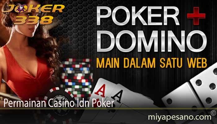 Permainan Casino Idn Poker
